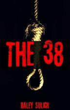 The 38 by HaleySulich