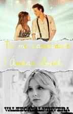 Tu me cambiaste | Ámbar Smith by ValeeCatalnRivera