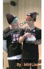 YoonMin Crazy Love by Minliesha93