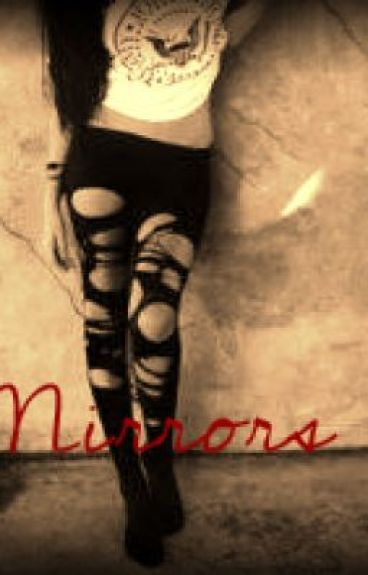 Mirrors (Anorexic story)