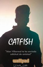 Catfish| Alanso Villalvarro. by Leyva_Girl