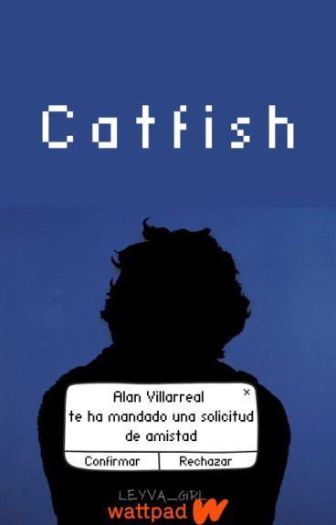 Catfish| Alanso Villalvarro.