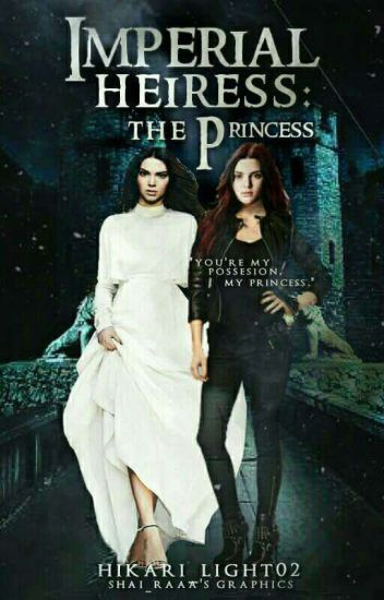 Imperial Heiress: The Princess [SOON]