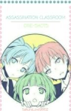 Assassination Classroom ONE SHOTS  by SakuraLove98102