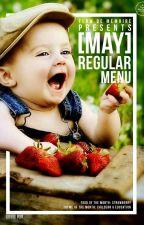 [MAY] Regular Menu by flowdememoire