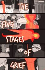 The Five Stages of Grief {Completed} by StanxKyle