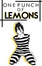 One Punch of LEMONS {HIATUS} by _caffeinatedgirl_