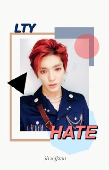 HATE。