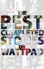 The Best Completed Stories on Wattpad by purifist