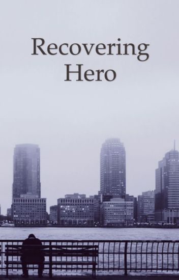 Recovering Hero ( Percy and Avengers crossover)