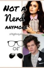 Not A Nerd Anymore (A Marcel/Harry Styles Fan Fiction) by xAllyRaquniox