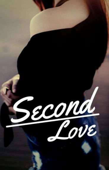 SECOND LOVE