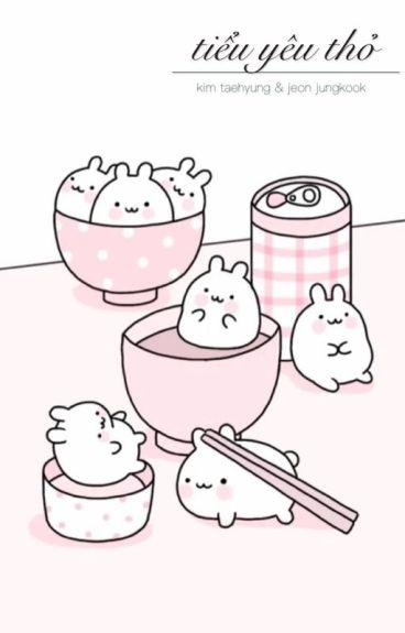 [Shortfic][VKook][Hoàn]Tiểu yêu thỏ