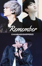 Remember//Chansoo by Salsa_de_tomate