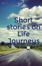 Short stories on Life Journeys from India by LataSunil