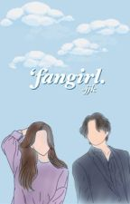 fangirl、jjk by annyoongiseyo