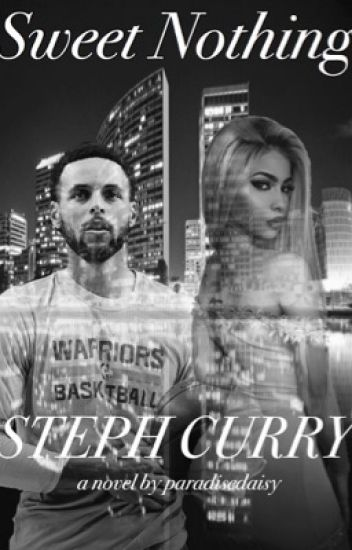sweet nothing ↠ stephen curry ↞