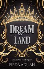Dreamland by Firdaadilah