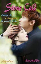 Stone Cold (Chanji Married Life) by EunMiWu