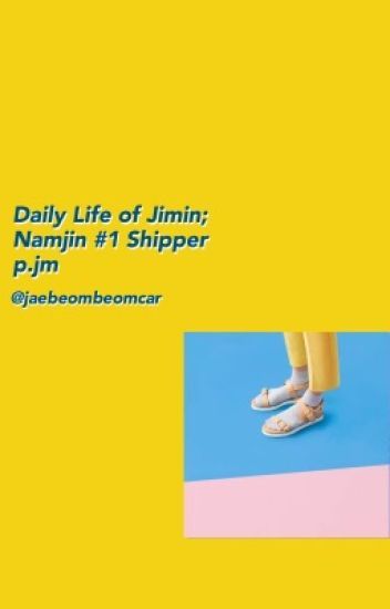 Daily Life of Jimin, Namjin number one shipper || pjm