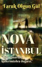 Nova İstanbul by BirHayalinHevesi