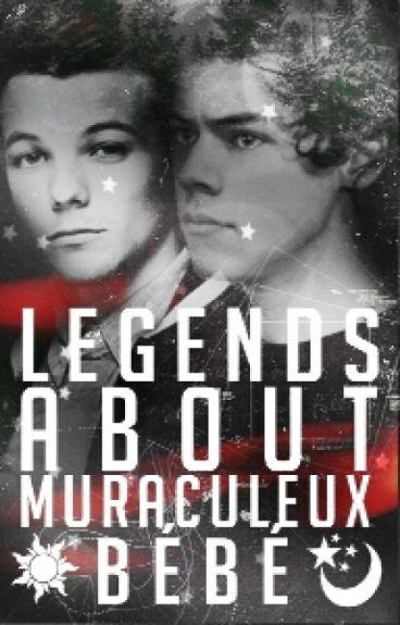Legends about Miraculeux bébé ||LS||POZASTAVENO