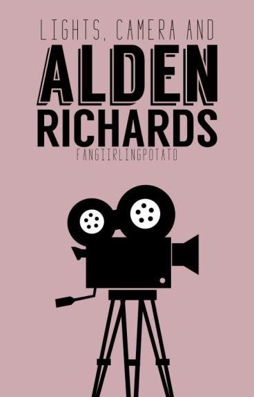 Lights, Camera and Alden Richards ➣ AlDub/MaiChard