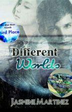 Different Worlds by jazzzylovetoread