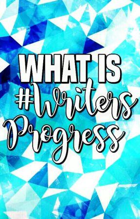 What is #WritersProgress by WritersProgress