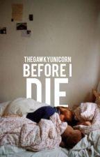 before i die by peculiar_