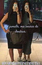 Chronique de Sonia : << Ma jumelle, ma source de douleur >> by UneAlgerienneTkt