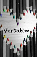 VERBATIM by zelinerathore