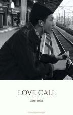 Love CALL // K.N.J by amyraein