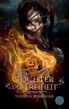 Die Büchermörder-Chroniken: Töchter der Freiheit by HannaMelville