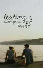 Texting || Acid by sannejma