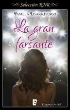 La gran farsante by PamelaLisarriturri
