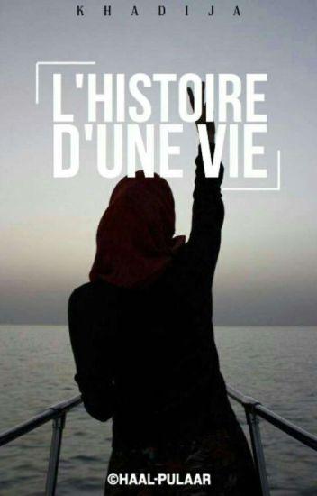 Chronique De Khadija : L'Histoire D'une Vie