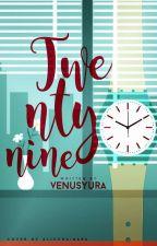 Twenty Nine by Venusyura