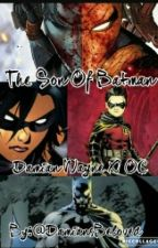 Damian Wayne X OC The Son Of Batman by DamiansBeloved
