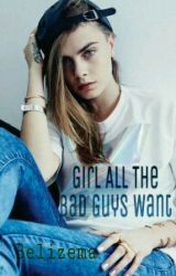 Girl All The Bad Guys Want by belizema