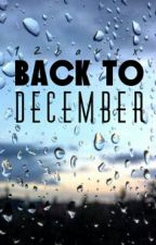 Book 2 : Back To December by benedicta-christina