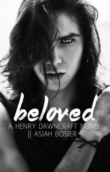 Beloved: A Henry Dawncraft Novel |boyxboy|