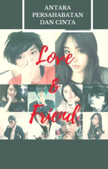 Love & Friends (END)