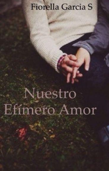 Nuestro Efímero Amor