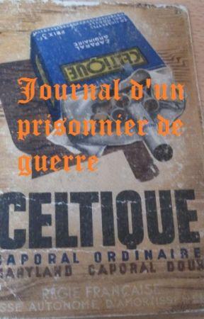 Journal d'un prisonnier de guerre by kermitte1982
