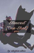 One Shot Stancest by alegria-allen