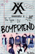Monsta X's The Type Of Boyfriend by Adriha