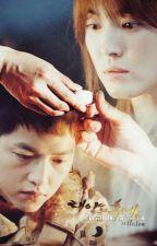 [Fanfic] Hậu Duệ Mặt Trời - Sứ mệnh của trái tim by crushcuucuu