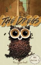 The Dregs by youngkerbell