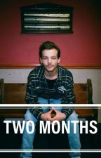 Two Months [l.t] by jtfor21